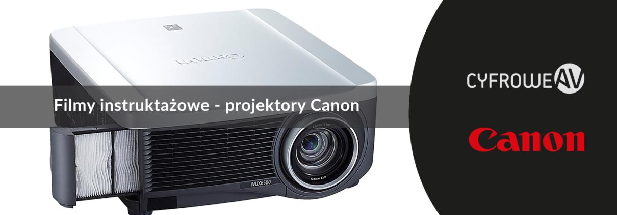 filmy instruktażowe - projektory Canon XEED WUX6010 i Canon XEED WUX6500